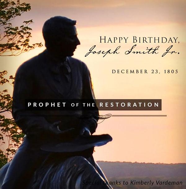 joseph smith birthday Happy birthday to the Prophet Joseph Smith!   Joseph Smith Foundation joseph smith birthday