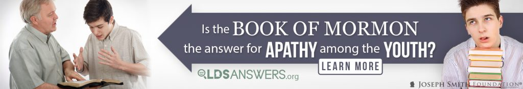 Is the Book of Mormon the answer for apathy among the youth? Find out more! LDSAnswers.org
