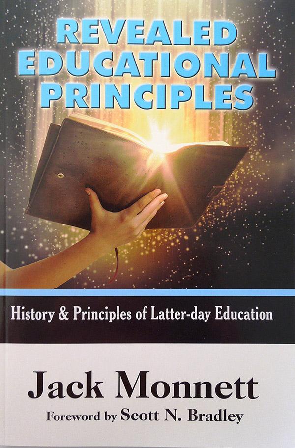 Revealed Educational Principles by Jack Monnett, PhD