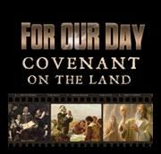 For Our Day Covenant On The Land