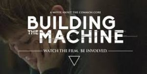 Building The Machine: The Common Core Documentary