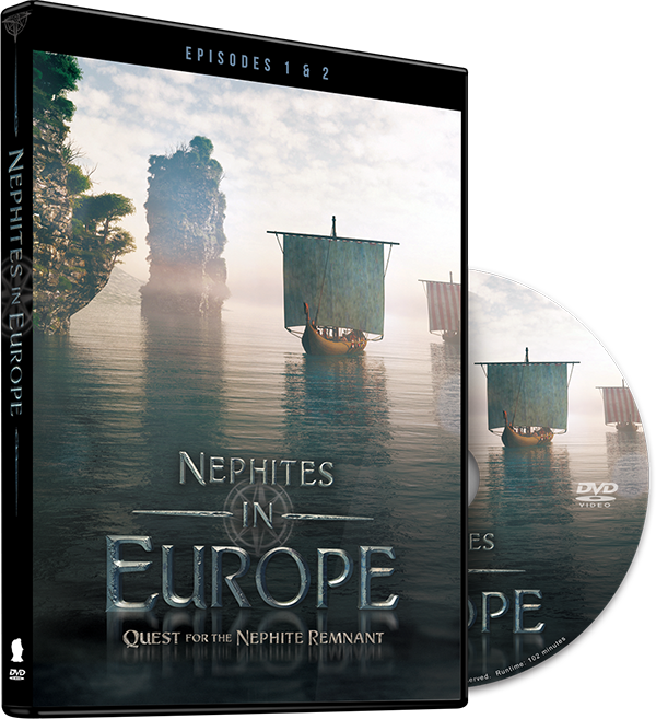 Buy the DVD Nephites in Europe: Quest for the Nephite Remnant (Episode 1 & 2)
