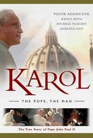 Karol: The Man Who Became Pope 2005 Joseph Smith Foundation