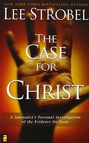 The Case For Christ Lee Strobel Joseph Smith Foundation