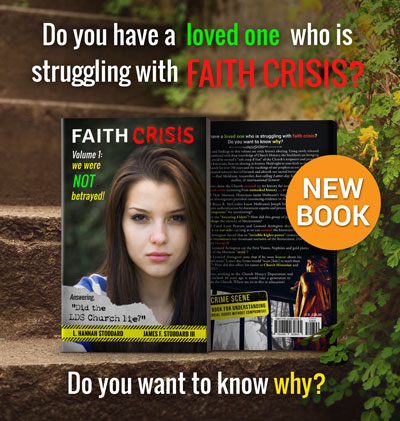 Faith Crisis, Volume 1: We Were Not Betrayed!