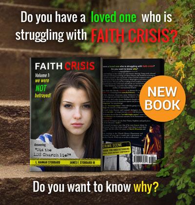 Faith Crisis, Volume 1: We Were Not Betrayed!