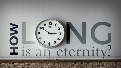 how-long-is-an-eternity-02